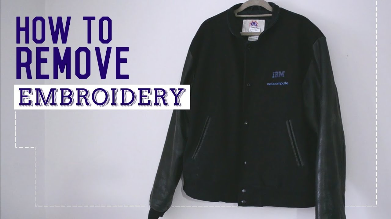 How To Remove Embroidery October 2018