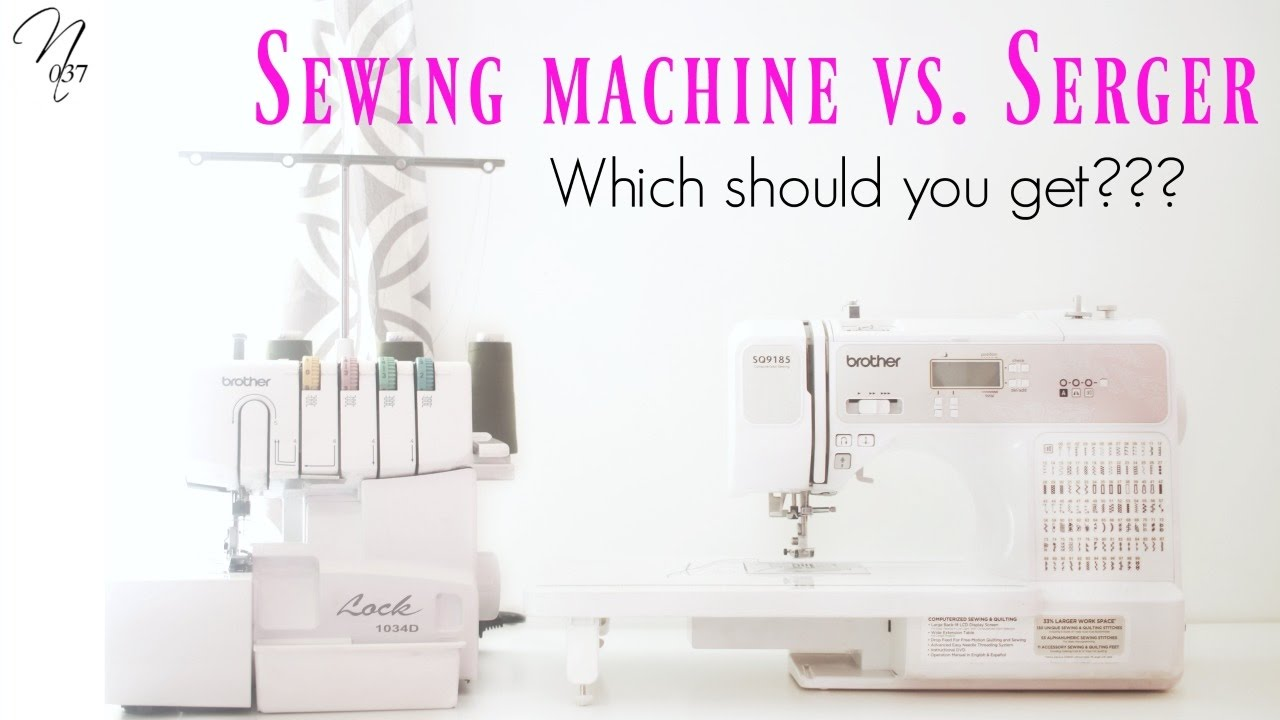 Serger vs Sewing Machine